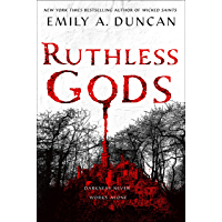 Ruthless Gods: A Novel (Something Dark and Holy Book 2) book cover