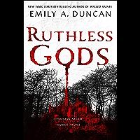 Ruthless Gods: A Novel (Something Dark and Holy Book 2)
