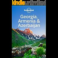 Lonely Planet Georgia, Armenia & Azerbaijan (Travel Guide) (English Edition)