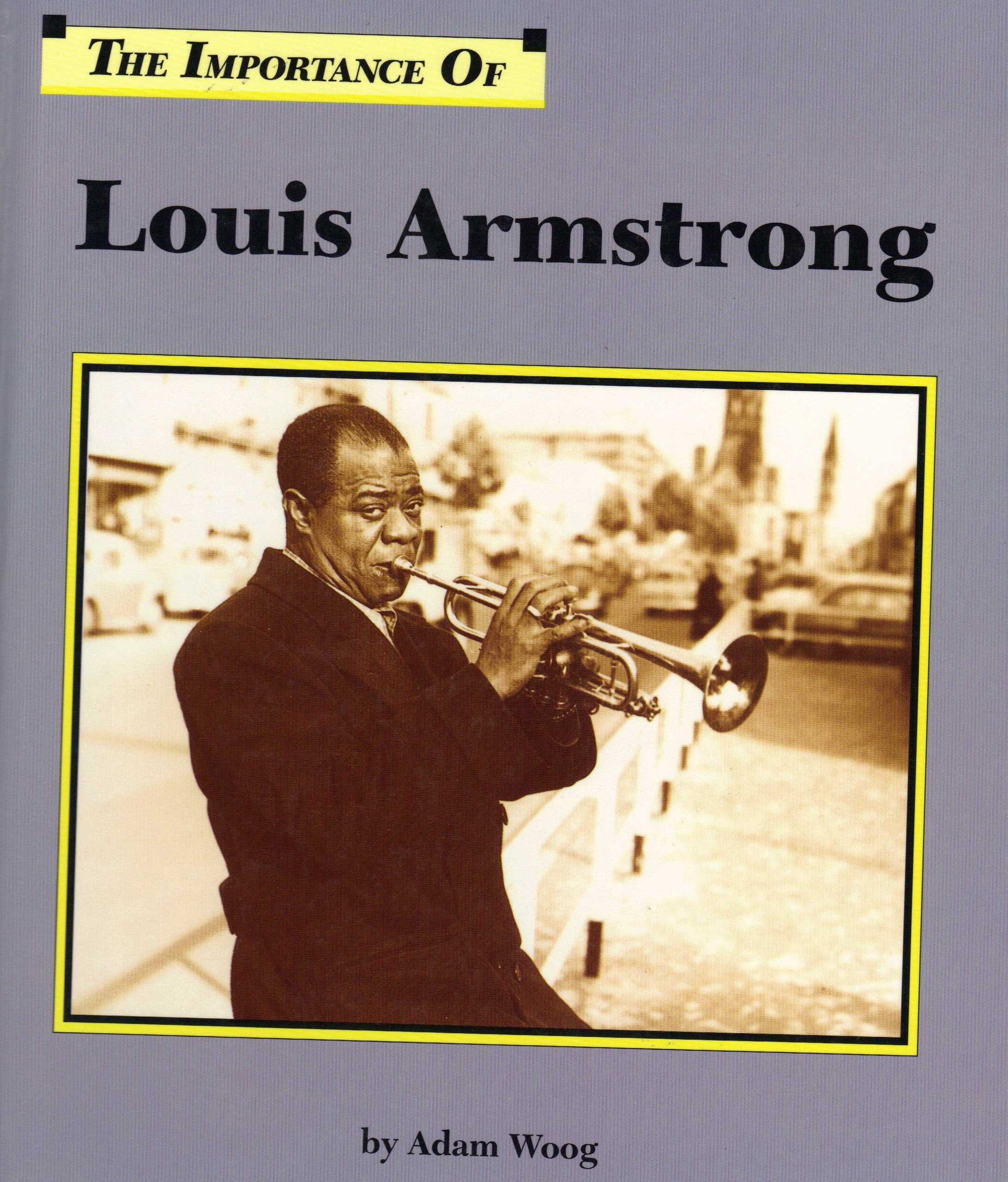 The Importance Of Series - Louis Armstrong