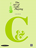 The Art of Cello Playing (Cello) (The Art of Series)