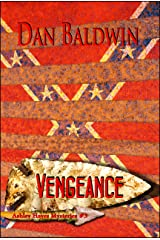 Vengeance (Ashley Hayes Mysteries Book 3) Kindle Edition