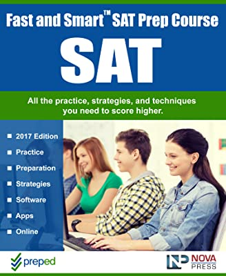 Fast and Smart SAT Prep Course - SAT Preparation For the 2017 SAT Exam with Software, Apps, Online Access. [Download]