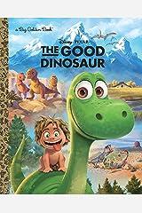 The Good Dinosaur Big Golden Book (Disney/Pixar The Good Dinosaur) Hardcover