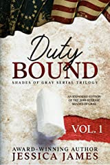 Duty Bound (Clean and Wholesome Southern Civil War Fiction) (Shades of Gray Civil War Serial Trilogy Book 1) Kindle Edition