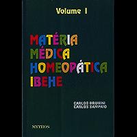 Matéria Médica: Volume I (Coleção Matéria Médica Livro 1)