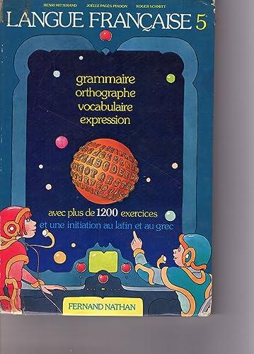 Francais 5eme La Langue Francaise Grammaire Orthographe
