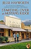 Starting Over at Mustang Ridge