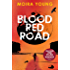 Blood Red Road (Dust lands Book 1)