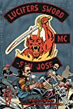 Lucifer's Sword MC: Life and Death in an Outlaw Motorcycle Club