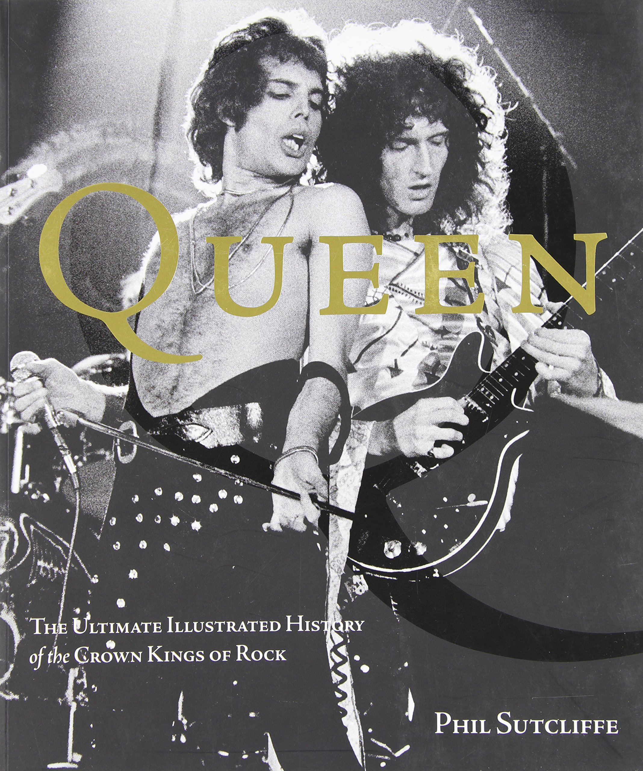 Download Queen: The Ultimate Illustrated History of the Crown Kings of Rock pdf