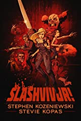 SLASHVIVOR! Kindle Edition