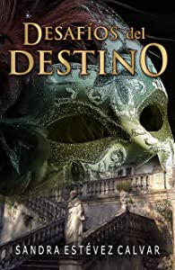 Desafíos del destino (Spanish Edition)