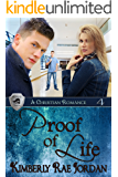 Proof of Life: A Christian Romance (BlackThorpe Security Book 4)