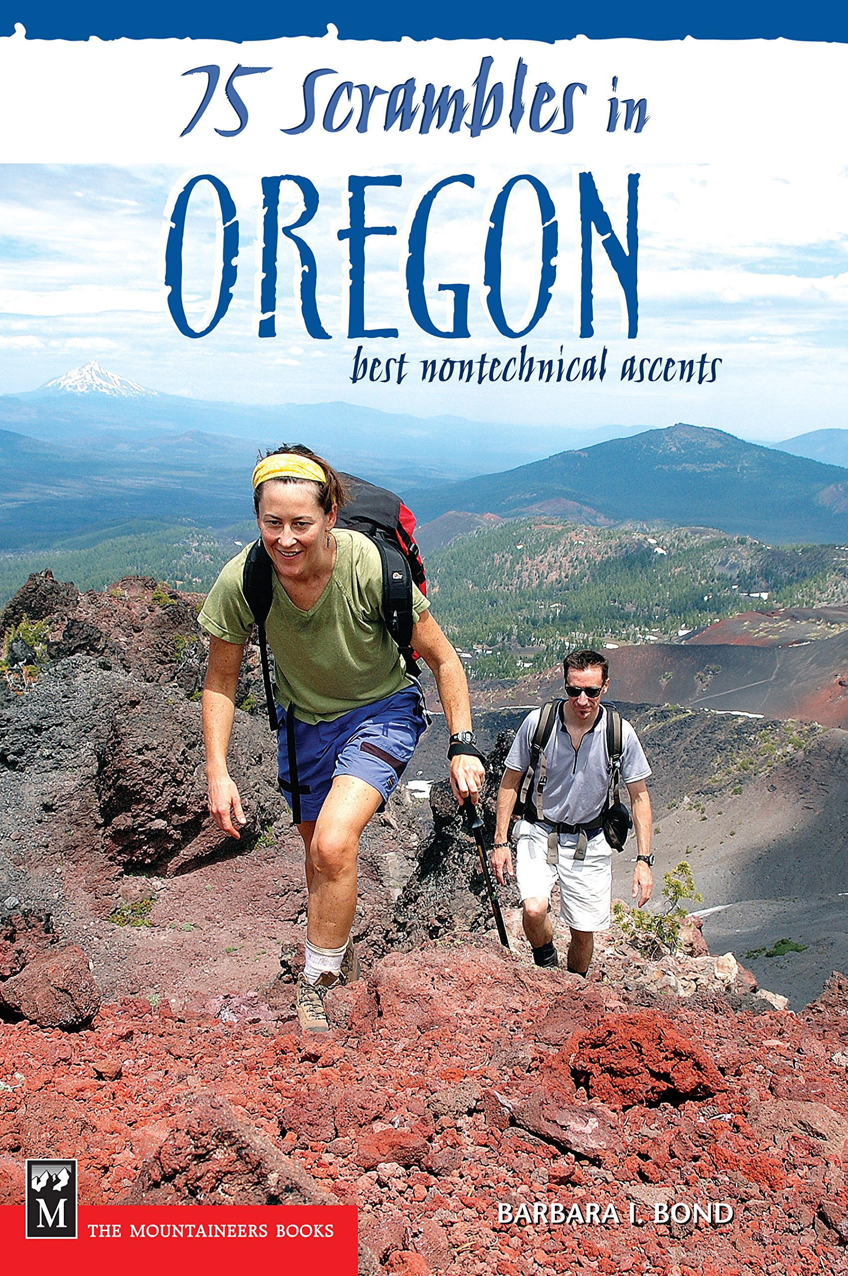 Read Online 75 Scrambles in Oregon: Best Non-technical Ascents pdf epub