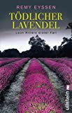 Tödlicher Lavendel: Leon Ritters erster Fall (Ein-Leon-Ritter-Krimi, Band 1)