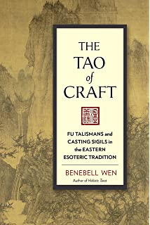 Magick shamanism and taoism the i ching in ritual meditation the tao of craft fu talismans and casting sigils in the eastern esoteric tradition fandeluxe Gallery