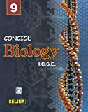 Selina ICSE Concise Biology for Class 9 Part 1 (2018-19 Session)