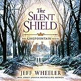 The Silent Shield: The Kingfountain Series, Book 5