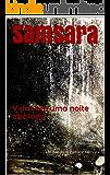 Samsara: Vidas em uma noite abafada