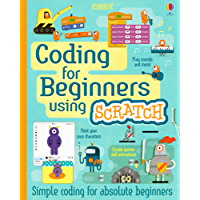 Coding for Beginners - Using Scratch (for tablet devices): For tablet devices (English Edition)