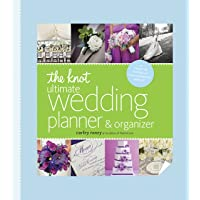 The Knot Ultimate Wedding Planner & Organizer [binder edition]: Worksheets, Checklists, Etiquette, Calendars, and Answers to Frequently Asked Questions