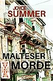 Malteser Morde: Ein Malta Krimi (Pauline Mysteries 2)