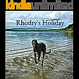 Rhodry's Holiday (Rhodry the Scottish Deerhound Book 4)