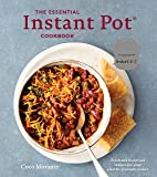 The Essential Instant Pot Cookbook: Fresh and