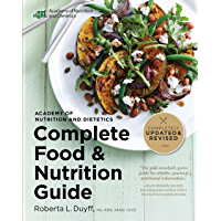 Academy of Nutrition and Dietetics Complete Food and Nutrition Guide, 5th Ed (English Edition)