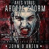 ARES Virus: Arctic Storm