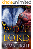Wolf Lord, A Wolf Shifter Paranormal Romance