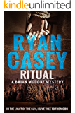 Ritual (Brian McDone Mysteries Book 5)