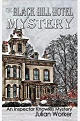 The Black Hill Hotel Mystery (An Inspector Knowles Mystery Book 4) Kindle Edition
