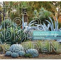 Bold Dry Garden, The