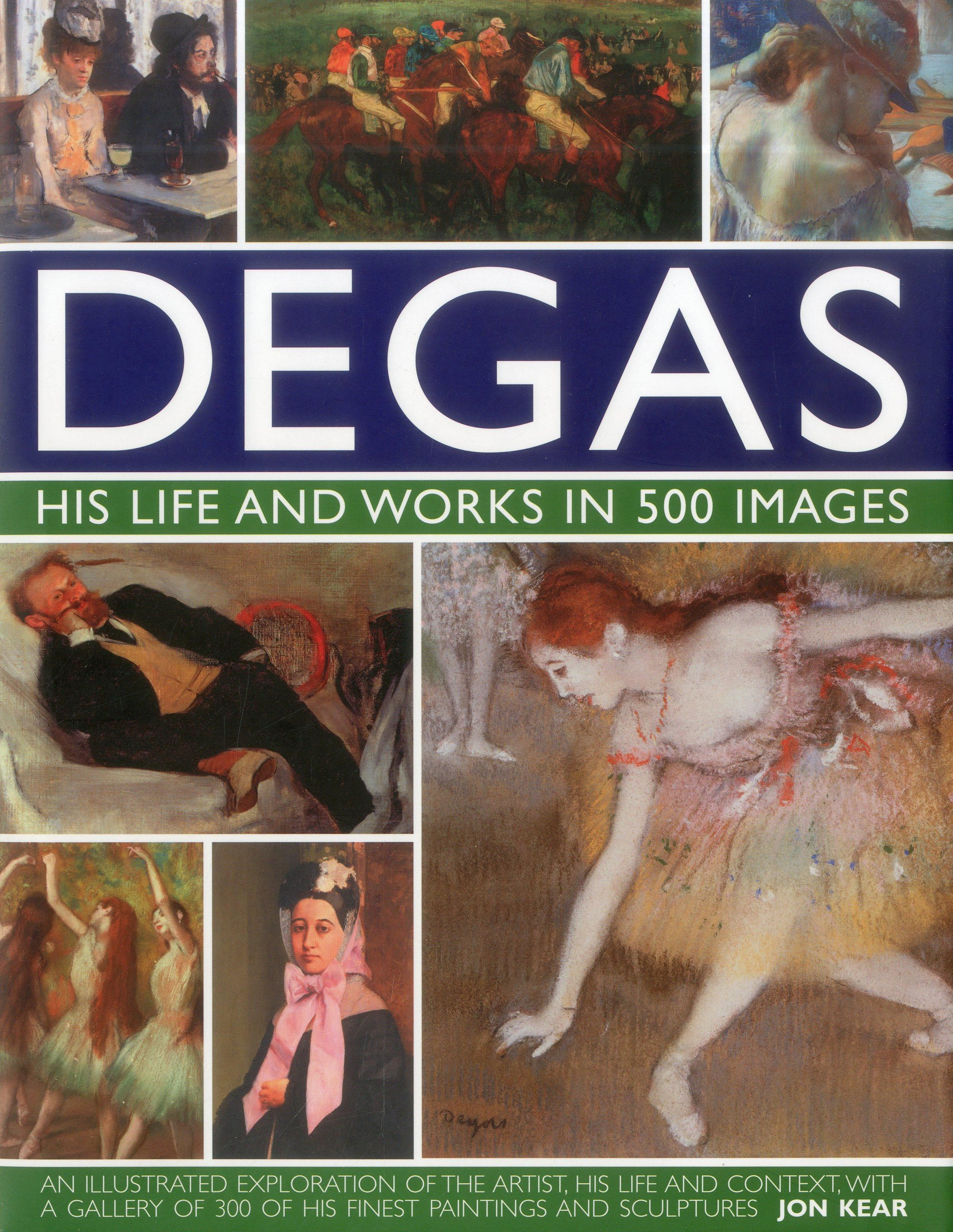 Degas Life and Works