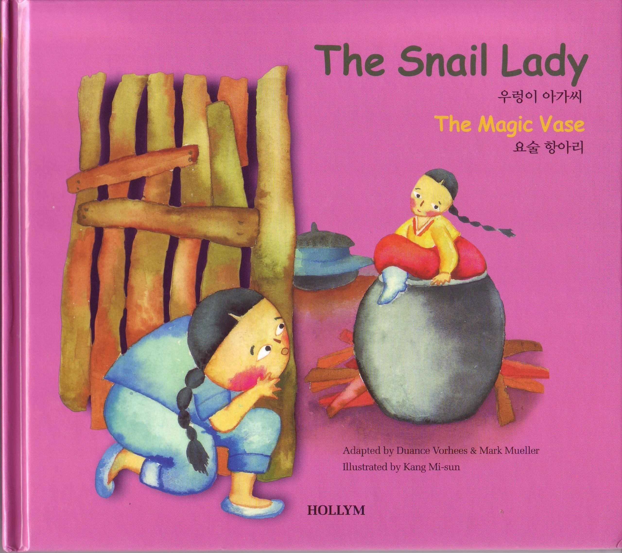 Download The Snail Lady/The Magic Vase (Korean Folk Tales for Children, Vol 6) (Korean Folk Tales for Children, Vol 6) (Korean Folk Tales for Children, Vol 6) pdf epub