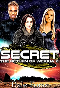 Secret: The Return of Wexkia 2 (Wexkia trilogy)