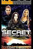 Secret: The Return of Wexkia 2 (Wexkia trilogy)