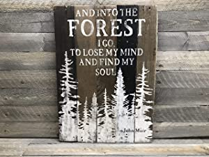 43LenaJon Into The Forest I Go,John Muir Quote Wood Sign,Gift for Naturalist,Rustic Farmhouse Decor Wood Sign,Wedding Quotes Wooden Decorative Signs