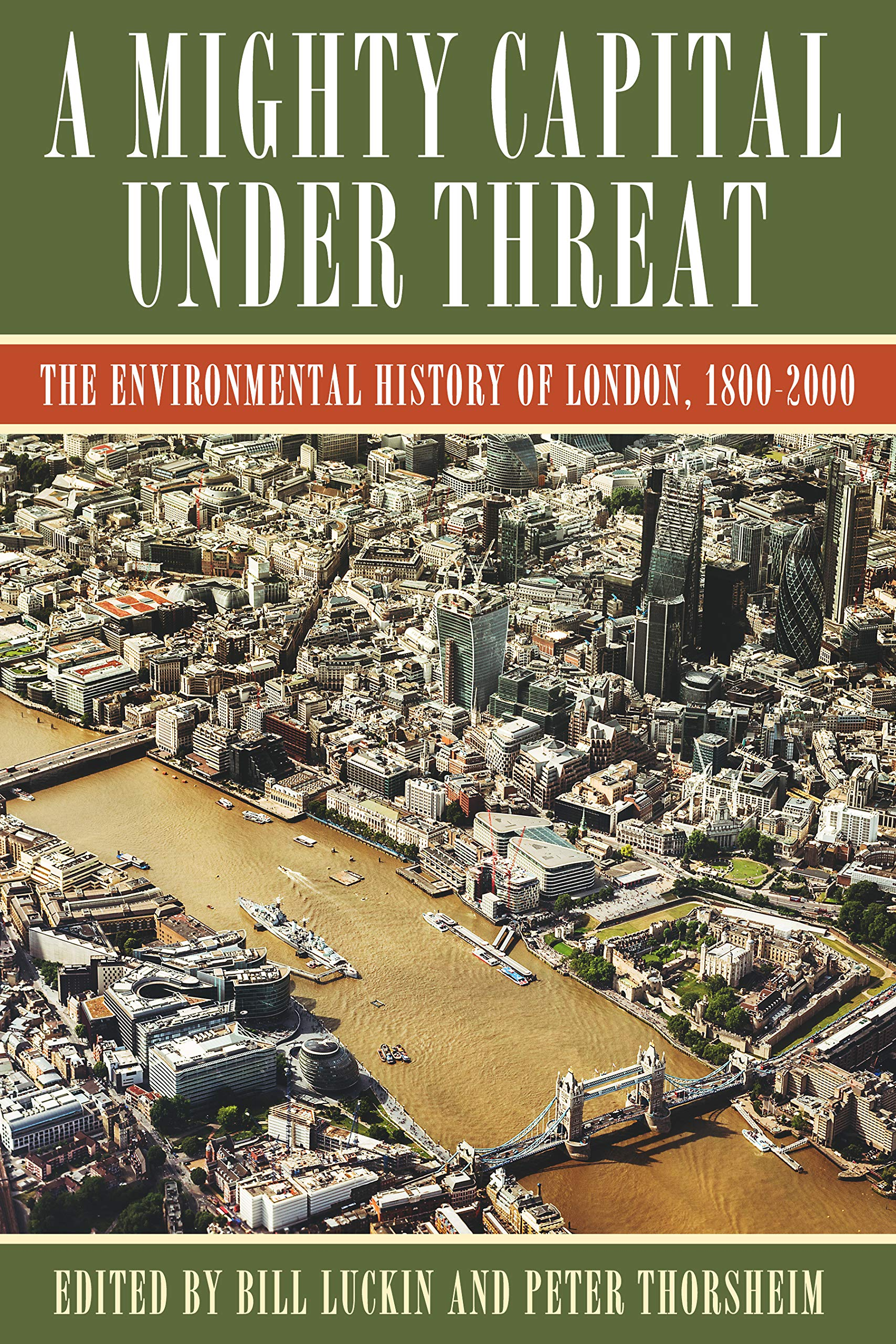 A Mighty Capital under Threat: The Environmental History of London ...