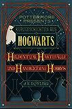 Kurzgeschichten aus Hogwarts: Heldentum, Härtefälle und hanebüchene Hobbys (Kindle Single) (Pottermore Presents (Deutsch))