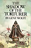The Shadow of the Torturer (Book of the New Sun)