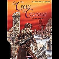 La Croix de Cazenac - Tome 3 - Sang de mon père (Le) (French Edition)