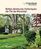 Belles demeures historiques de l'île de Montréal