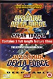 OPERATION DELTA FORCE 3 CLEAR TARGET / OPERATION DELTA FORCE 4 DEEP VAULT