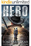 Hero: A Post Apocalyptic/Dystopian Adventure (The Traveler Book 7)