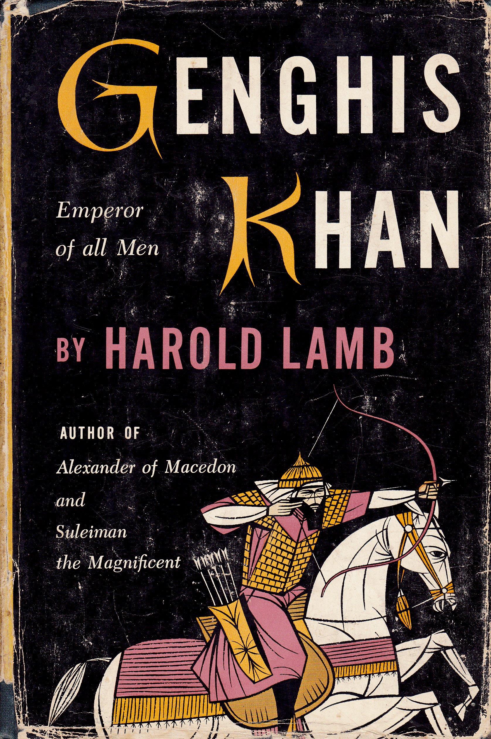Genghis Khan: Emperor of All Men