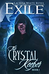 Exile (The Crystal Keeper Book 1) Kindle Edition