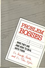 Problem Bosses: Who They are and How to Deal with Them Hardcover